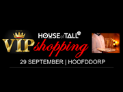 House of Tall VIP-shopping in Hoofddorp
